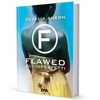 [Recensione] Flawed. Gli Imperfetti - Cecelia Ahern